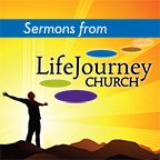 Sermons from LifeJourney Church