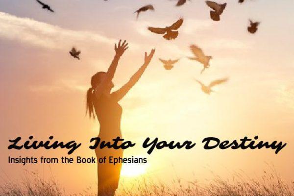 living-into-your-destiny